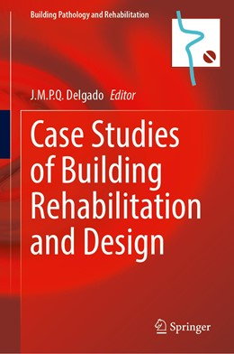 Abbildung von Delgado   Case Studies of Building Rehabilitation and Design   1. Auflage   2021   19   beck-shop.de