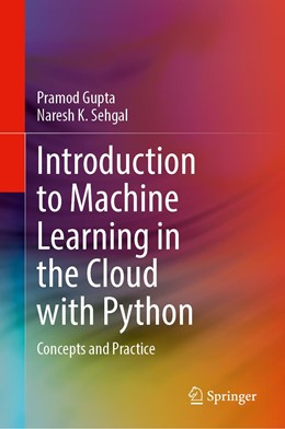 Abbildung von Gupta / Sehgal   Introduction to Machine Learning in the Cloud with Python   1. Auflage   2021   beck-shop.de