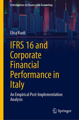 Abbildung von Raoli | IFRS 16 and Corporate Financial Performance in Italy | 1. Auflage | 2021 | beck-shop.de