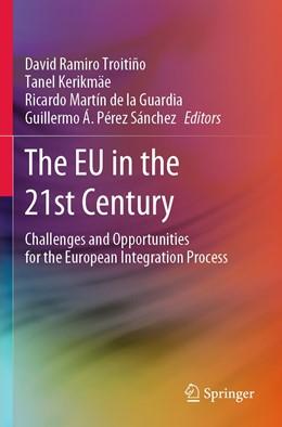 Abbildung von Ramiro Troitiño / Kerikmäe   The EU in the 21st Century   1. Auflage   2021   beck-shop.de