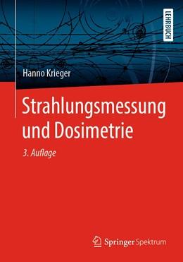 Abbildung von Krieger | Strahlungsmessung und Dosimetrie | 3. Auflage | 2021 | beck-shop.de