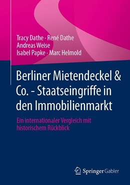 Abbildung von Dathe / Weise   Berliner Mietendeckel & Co. - Staatseingriffe in den Immobilienmarkt   1. Auflage   2021   beck-shop.de