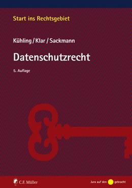 Abbildung von Kühling / Klar   Datenschutzrecht   5. Auflage   2021   beck-shop.de