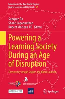 Abbildung von Ra / Jagannathan | Powering a Learning Society During an Age of Disruption | 1. Auflage | 2021 | 58 | beck-shop.de