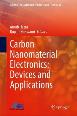 Abbildung von Hazra / Goswami | Carbon Nanomaterial Electronics: Devices and Applications | 1. Auflage | 2021 | beck-shop.de