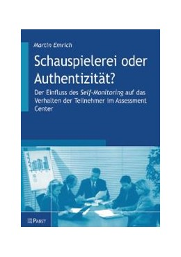 Abbildung von Emrich | Schauspielerei oder Authentizität? | 2004 | Der Einfluss des Self-Monitori...