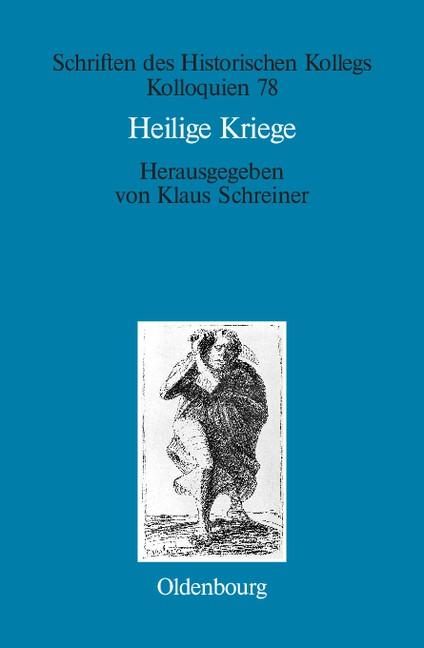 Abbildung von Schreiner | Heilige Kriege | 2008
