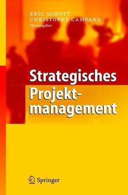 Abbildung von Schott / Campana | Strategisches Projektmanagement | 2004