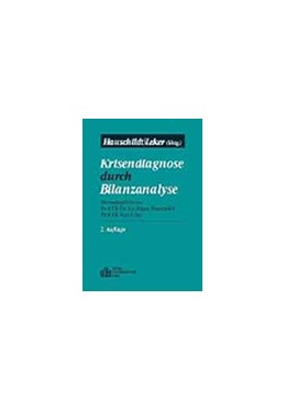 Abbildung von Hauschildt / Leker | Krisendiagnose durch Bilanzanalyse | 2., vollständig überarbeitete u. erweiterte Auflage | 2000 | 10