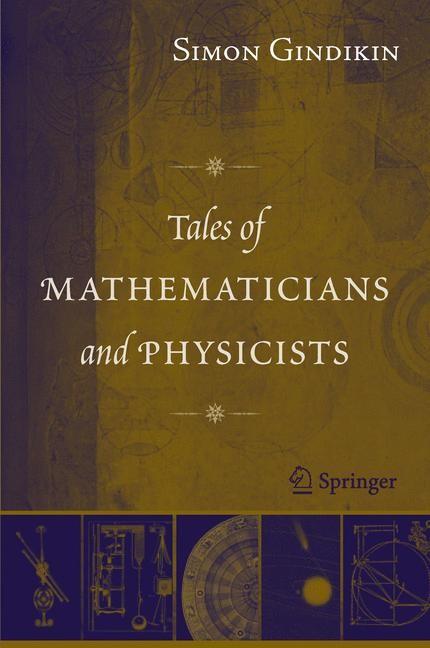 Abbildung von Gindikin | Tales of Mathematicians and Physicists | 2006