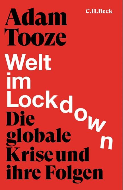 Cover: Adam Tooze, Welt im Lockdown
