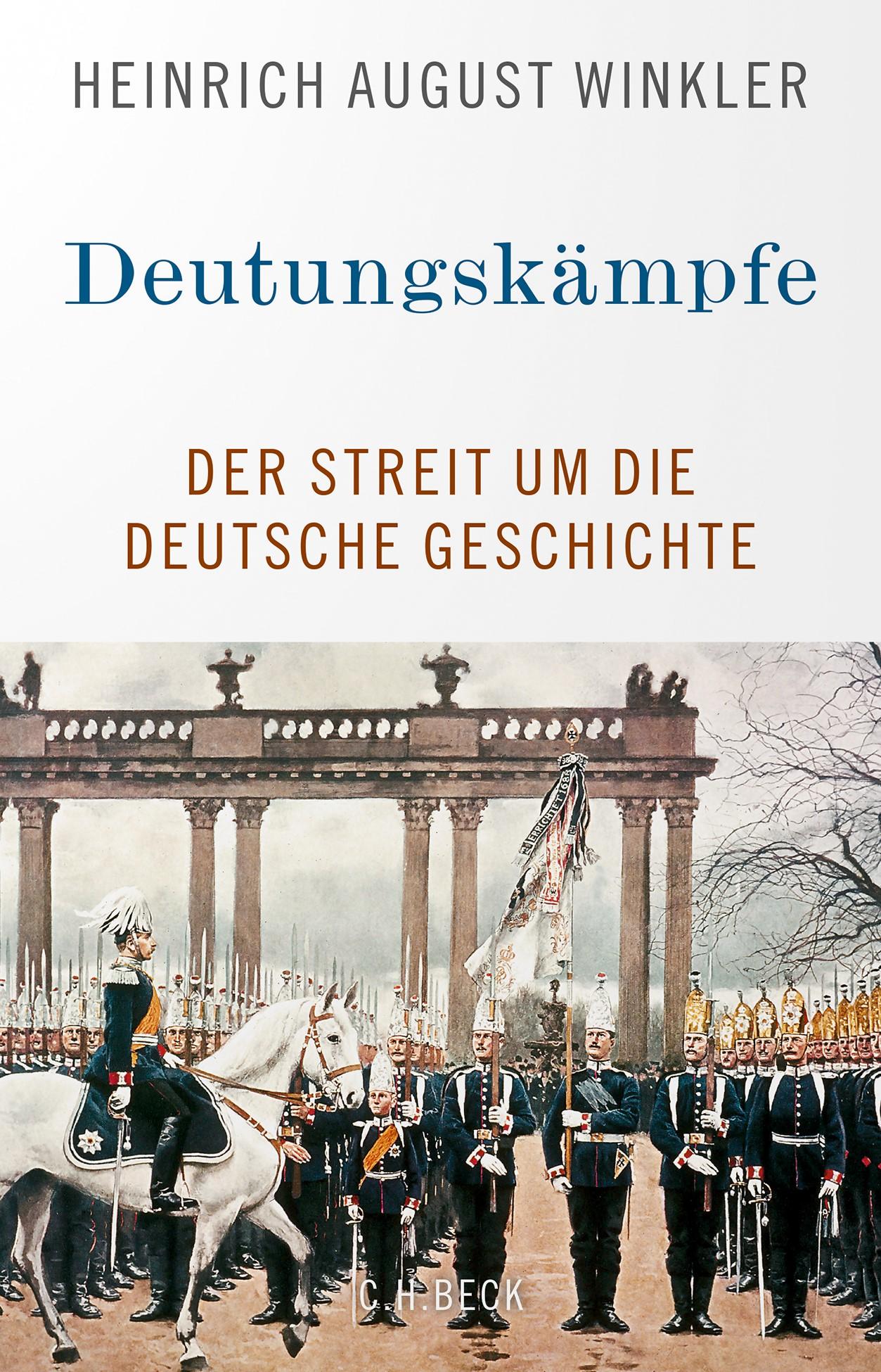 Cover: Winkler, Heinrich August, Deutungskämpfe