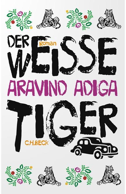 Cover: Aravind Adiga, Der weiße Tiger