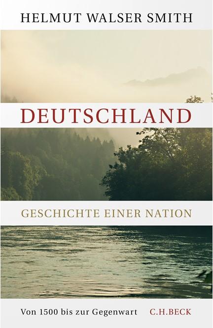 Cover: Helmut Walser Smith, Deutschland