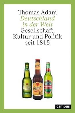 Abbildung von Adam | Deutschland in der Welt | 1. Auflage | 2021 | beck-shop.de