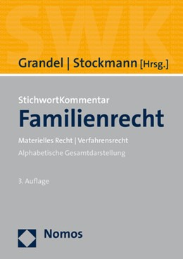 Abbildung von Grandel / Stockmann (Hrsg.) | StichwortKommentar Familienrecht | 3. Auflage | 2021 | beck-shop.de