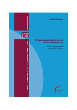 Abbildung von Heidemann   Weiterbildungspartizipation und Bildungsurlaubsteilnahme   1. Auflage   2021   beck-shop.de