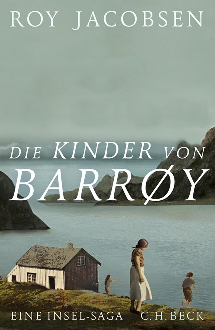 Cover: Roy Jacobsen, Die Kinder von Barrøy