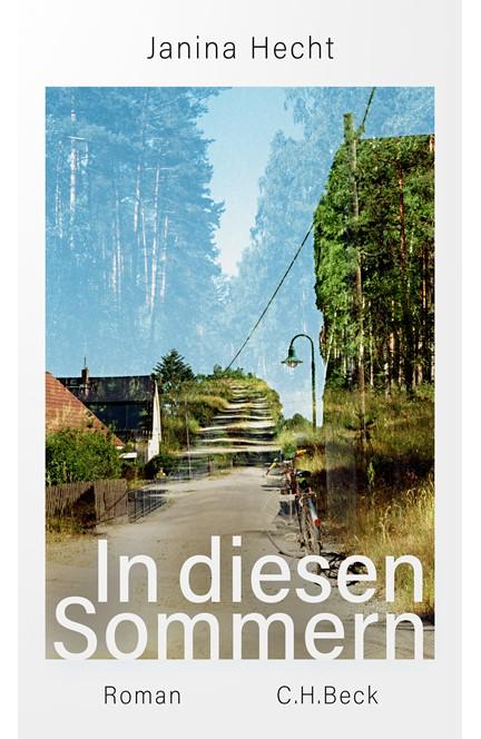Cover: Janina Hecht, In diesen Sommern