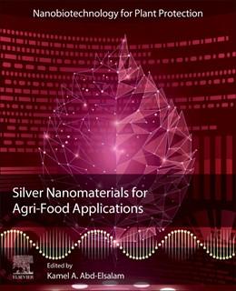Abbildung von Abd-Elsalam | Silver Nanomaterials for Agri-Food Applications | 1. Auflage | 2021 | beck-shop.de