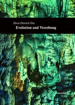 Abbildung von Otto | Evolution und Vererbung | 1. Auflage | 2020 | beck-shop.de