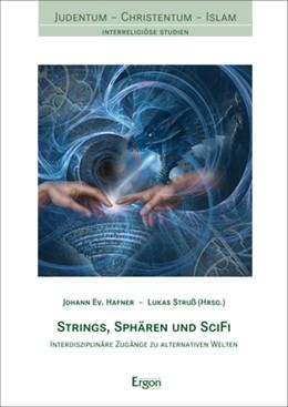Abbildung von Hafner / Struß   Strings, Sphären und SciFi   1. Auflage   2021   beck-shop.de