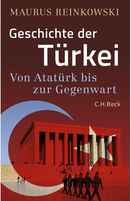 Cover: Maurus Reinkowski, Geschichte der Türkei