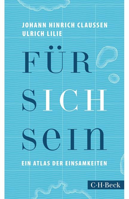 Cover: Johann Hinrich Claussen|Ulrich Lilie, Für sich sein