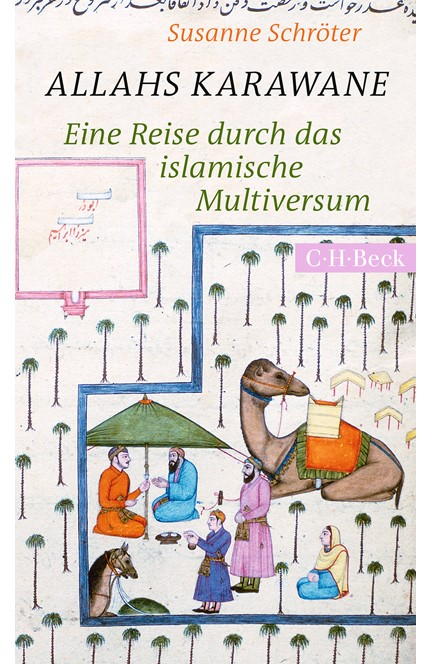 Cover: Susanne Schröter, Allahs Karawane