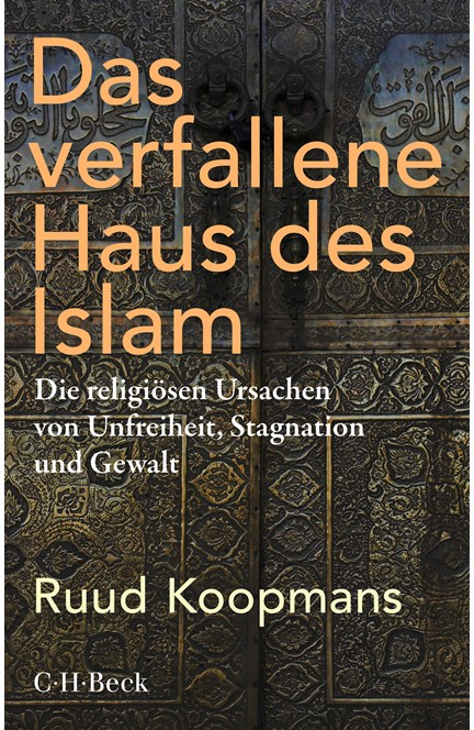 Cover: Ruud Koopmans, Das verfallene Haus des Islam