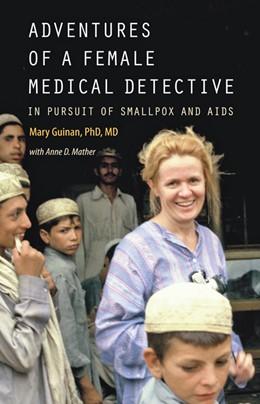 Abbildung von Guinan | Adventures of a Female Medical Detective | 1. Auflage | 2021 | beck-shop.de
