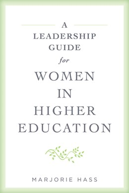 Abbildung von Hass | A Leadership Guide for Women in Higher Education | 1. Auflage | 2021 | beck-shop.de