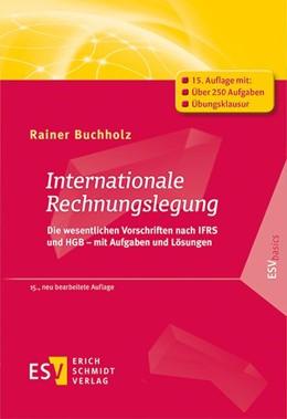 Abbildung von Buchholz | Internationale Rechnungslegung | 15. Auflage | 2021 | beck-shop.de