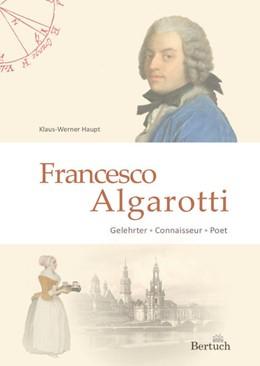 Abbildung von Haupt | Francesco Algarotti | 1. Auflage | 2021 | beck-shop.de