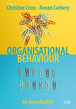 Abbildung von Cross / Carbery   Organisational Behaviour   2. Auflage   2021   beck-shop.de