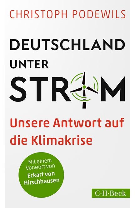 Cover: Christoph Podewils, Deutschland unter Strom