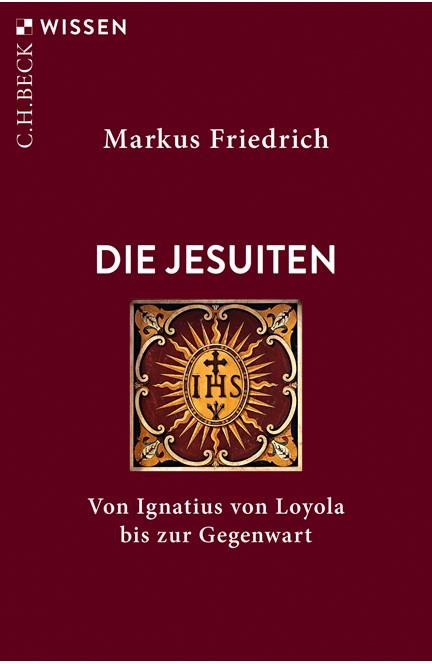 Cover: Markus Friedrich, Die Jesuiten