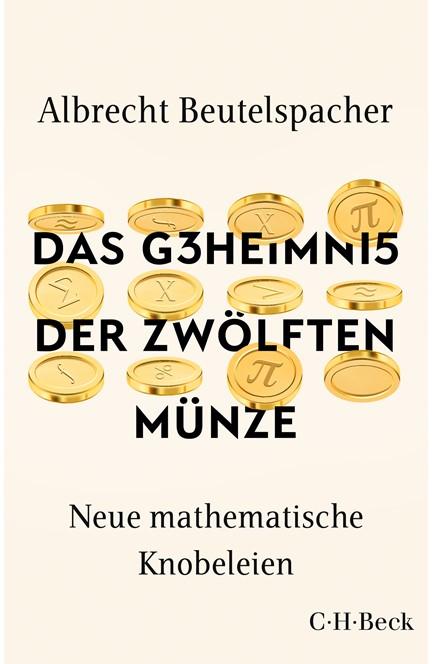 Cover: Albrecht Beutelspacher, Das Geheimnis der zwölften Münze