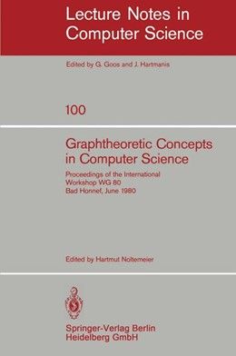 Abbildung von Noltemeier | Graphtheoretic Concepts in Computer Science | 1981 | Proceedings of the Internation... | 100