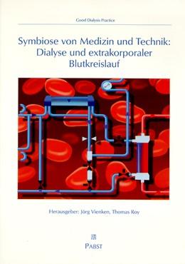 Abbildung von Vienken / Roy | Symbiose von Medizin und Technik: Dialyse und extrakoporaler Blutkreislauf | 2000
