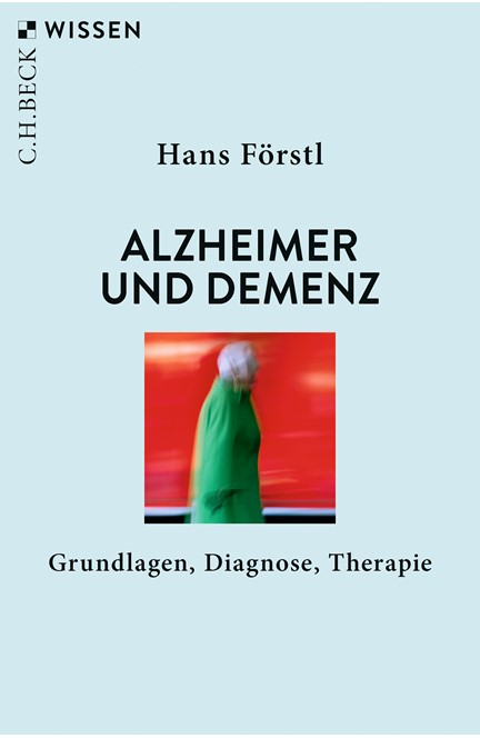 Cover: Hans Förstl, Alzheimer und Demenz