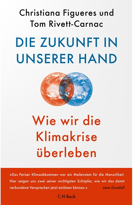 Cover: Christina Figueres|Tom Rivett-Carnac, Die Zukunft in unserer Hand