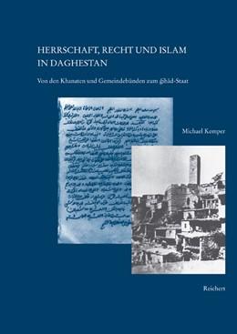 Abbildung von Kemper | Herrschaft, Recht und Islam in Daghestan | 2005 | Von den Khanaten und Gemeindeb... | 08