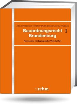 Abbildung von Jäde / Dirnberger / Förster u.a.   Bauordnungsrecht Brandenburg - mit Aktualisierungsservice   Loseblattwerk mit 72. Aktualisierung   2018   Kommentar mit Ergänzenden Vors...