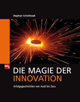Abbildung von Scholtissek | Die Magie der Innovation | 2009