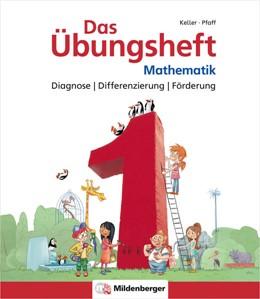 Abbildung von Simon / Keller   Das Übungsheft Mathematik 1 - Diagnose   Differenzierung   Förderung   1. Auflage   2021   beck-shop.de