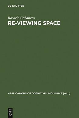 Abbildung von Caballero | Re-Viewing Space | 2006 | Figurative Language in Archite... | 2