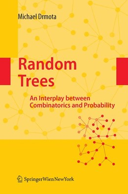 Abbildung von Drmota | Random Trees | 2008 | An Interplay between Combinato...