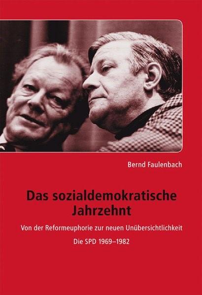 Abbildung von Faulenbach | Das sozialdemokratische Jahrzehnt | 1. Auflage 2011 | 2011