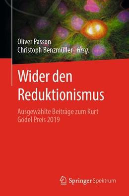 Abbildung von Passon / Benzmüller | Wider den Reduktionismus | 1. Auflage | 2021 | beck-shop.de
